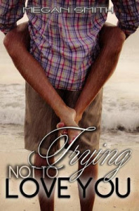 Trying Not to Love You Book Review
